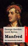 Manfred. Ein dramatisches Gedicht