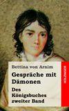 Gespräche mit Dämonen. Des Königsbuches zweiter Band