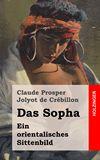Das Sopha. Ein orientalisches Sittenbild