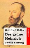 Der grüne Heinrich. Zweite Fassung