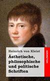Ästhetische, philosophische und politische Schriften