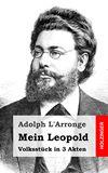 Mein Leopold. Volksstück in 3 Akten