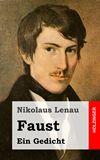 Faust. Ein Gedicht