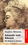 Amanda und Eduard. Ein Roman in Briefen
