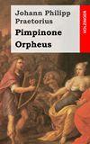 Pimpinone / Orpheus