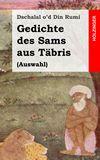 Gedichte des Sams aus Täbris. (Auswahl)