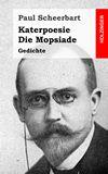 Katerpoesie / Die Mopsiade. Gedichte