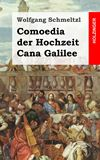 Comoedia der Hochzeit Cana Galilee