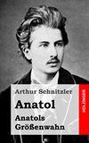 Anatol / Anatols Gr��enwahn