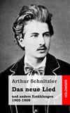 Das neue Lied und andere Erz�hlungen 1905-1909