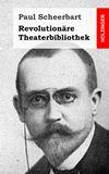 Revolutionäre Theaterbibliothek