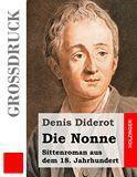 Die Nonne. Sittenroman aus dem 18. Jahrhundert