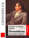 Prometheus. Dramatisches Fragment