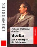 Stella. Ein Schauspiel für Liebende