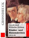 Kinder- und Hausmärchen. (1812-15)