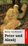 Peter und Alexéj. Tragödie