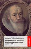 Die chymische Hochzeit: Christiani Rosencreutz anno 1459