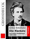Die Nächste und andere Erzählungen 1899-1900