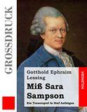 Miß Sara Sampson. Ein Trauerspiel in fünf Aufzügen