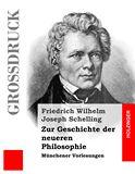 Zur Geschichte der neueren Philosophie. Münchener Vorlesungen