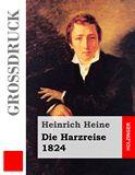 Die Harzreise. 1824