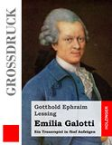 Emilia Galotti. Ein Trauerspiel in fünf Aufzügen