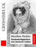 Denkwürdigkeiten aus meinem Leben. 1769-1843