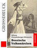 Bosnische Volksmärchen