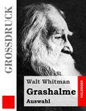 Grashalme. (Auswahl)