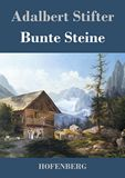 Bunte Steine. Ein Festgeschenk 1852