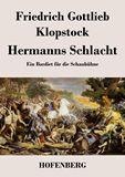 Hermanns Schlacht. Ein Bardiet für die Schaubühne