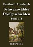 Schwarzwälder Dorfgeschichten. Band 1-4