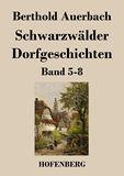 Schwarzwälder Dorfgeschichten. Band 5-8