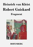 Robert Guiskard. Fragment