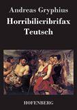 Horribilicribrifax Teutsch
