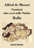 Gamiani oder zwei tolle Nächte / Rolla