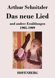 Das neue Lied und andere Erzählungen 1905-1909