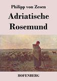 Adriatische Rosemund
