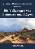 Die Volkssagen von Pommern und Rügen