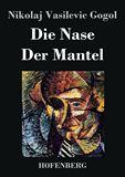 Die Nase / Der Mantel
