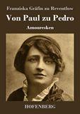 Von Paul zu Pedro. Amouresken