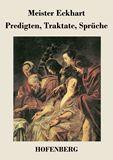 Predigten, Traktate, Sprüche