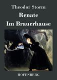 Renate / Im Brauerhause