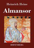 Almansor. Eine Tragödie
