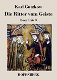 Die Ritter vom Geiste. Buch 1 bis 3