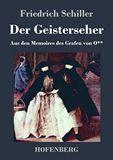 Der Geisterseher. Aus den Memoires des Grafen von O**