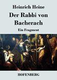 Der Rabbi von Bacherach. Ein Fragment