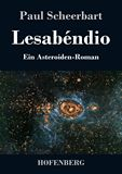 Lesabéndio. Ein Asteroiden-Roman