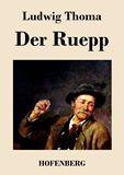 Der Ruepp. Roman