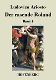 Der rasende Roland. Band 1